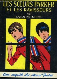 Les Soeurs Parker Et Les Ravisseurs de Quine - Caroline Quine, http://www.amazon.fr/dp/B002T8EEL2/ref=cm_sw_r_pi_dp_hN4Trb16KJAMT
