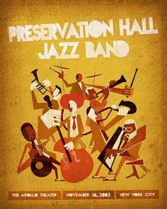 Preservation Hall Jazz Band Poster by ivan on CreativeAllies.com