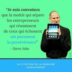 Steve Jobs, Entrepreneur, Management, Quote Of The Week