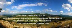"EVANGELIO DE MATEO: ""JESÚS IN GALILEA""  Mt 4,23"