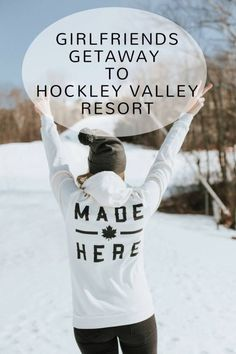 Girlfriends Getaway to Hockley Valley Resort in Ontario, Canada