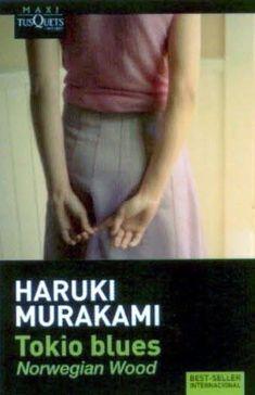 Aruki Murakani - Tokio Blues (Norwegian Wood)