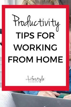 How to conquer procrastination and stay productive when working from home. #productivitytips #workingfromhome #motivation