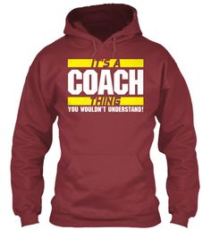 IT'S A COACH THING | Teespring
