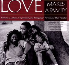 Love makes a family- we have this book proudly displayed in our house:)