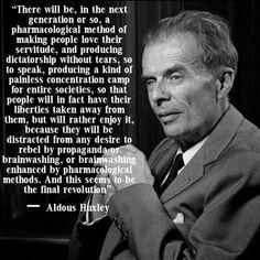 Aldus Huxley quote