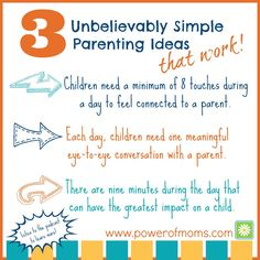 Here are three simple ideas you can apply to your parenting today.  If you're anything like me, you'll notice a HUGE difference.