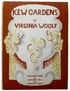 Kew Gardens by Virginia Woolf | Cover by Vanessa Bell 1927 | third edition