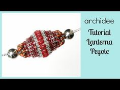 Peyote | Tutorial | DIY Beaded Bead | Lanterna | Cilindro rivestito di Perline | Bugle Twist - YouTube