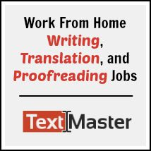 Work from home writing, proofreading, and translation work at TextMaster.