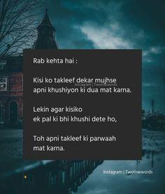 Shyari Quotes, Quran Quotes Love, Karma Quotes, Islamic Love Quotes, Reality Quotes, True Quotes, Words Quotes, Qoutes, Cute Attitude Quotes