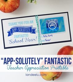 Teacher Appreciation App Store Gift Card Printable from landeelu.com-- so easy and teachers will love it!
