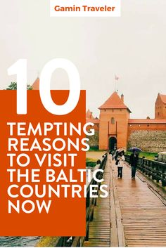 What to do in the Baltic Countries? 10 Tempting Reasons to Visit the Baltic Countries Now via @gamintraveler