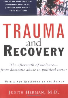 37 best what are you reading images on pinterest nook books trauma and recovery the aftermath of violence from domestic abuse to political terror by judith herman absolutely the best book on ptsd fandeluxe Images