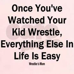 For you wrestling moms ,,, tell me this isn't true