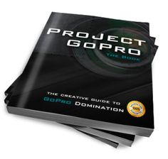 Project GoPro Book - The Complete GoPro Guide!