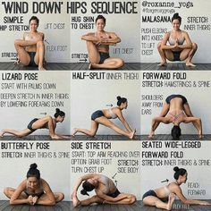'WIND DOWN' HIPS SEQUENCE By: @roxanne_yoga Stretching at night can help your muscles relax and prepare your body for sleep. If you've been sitting at your desk the whole day or feeling right and sore from a workout, this is a perfect sequence to help you