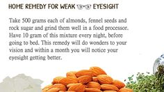 Know how ‪#‎almonds‬ and fennel seeds with ‪#‎rock‬ sugar improve your weak eyesight