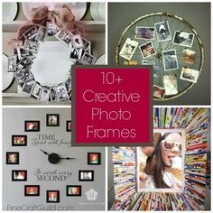 These 10 Creative Photo Frames: Wonderful array of very creative ideas on what you can do to best display your images!! Howto's, tutorials, ideas....