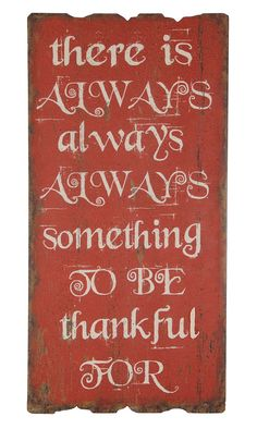 There is Always Something To Be Thankful For Wall Decor