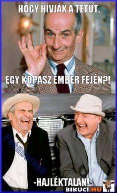 Hogy hívják a tetűt, egy kopasz ember fején? Vicces képek #humor #vicces #vicceskep #vicceskepek #humoros #vicc #humorosvideo #viccesoldal #poen #bikuci Funny Pins, Funny Cute, Funny Photos, Laughter, Haha, Comedy, Jokes, Photo And Video, Humor
