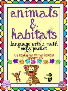 Animals and Habitats Language Arts and Math Mega Pack from Reading Writing Redhead on TeachersNotebook.com (58 pages)  - Animal and habitat themed math and language arts activities including fractions, rhymes, addition, subtraction, apostrophes and more!