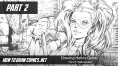 IT'S FINALLY HERE!  Firstly, a big THANK YOU for your incredible patience. (It's been a busy few months).  Proudly announcing Part 2 of the Harley Quinn, Comic Book Penciling Tutorial series. Check it out right HERE - http://youtu.be/5WBQNC5g0Fo  Here's what you'll learn in part 2.  Continuing on from where we left off, I'll show you how to turn a roughly defined, foundational sketch into a slickly polished piece of line art.