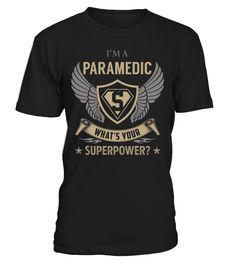Paramedic Superpower Job Title T-Shirt #Paramedic
