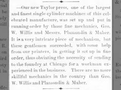 Geo. W. Willis is a fine mechanic, fixed our new Taylor printing press. 12 June 1869, Sat 3