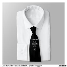 I Like My Coffee Black Just Like My Metal Tie  #tie #giftforhim #forhim #design #necktie #giftidea #birthdaygift #giftforfriends #giftformen #giftsomethingspecial  #gifts  #gift  #blackmetal #coffee