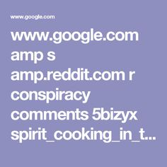 www.google.com amp s amp.reddit.com r conspiracy comments 5bizyx spirit_cooking_in_the_ping_pong_room_of_john