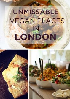 if you're going to London, don't miss these delicious vegan restaurants