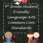 """This product contains the fourth grade common core language arts standards written in """"student friendly"""" terms.     Included are student friendly po..."""