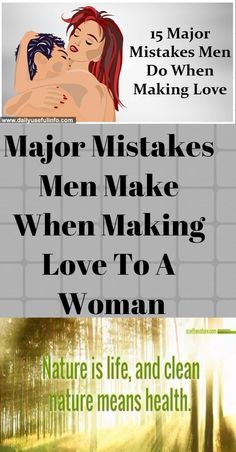 Major Mistakes Men Make When Making Love To A Woman! When things start to go down in a relationship, women are more often blamed about it than men. And if the man is unable to please a woman, he wi… Weight Loss Blogs, Weight Loss Motivation, Nature Meaning, Girls Natural Hairstyles, Making Love, Best Detox, Detox Program, Postcard Design, Medical Information