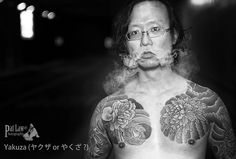 Yakuza (ヤクザ or やくざ ? All rights reserved. Posted by patlawhl on Tagged: Singapore ヤクザ Yakuza .Irezumi 剳青 people street b&w monochrome ASIA tattoo Nikon japan The post appeared first on Tattoos. January 08 2020 at