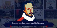 Novelas en las que Miguel de Cervantes es el protagonista