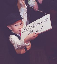 Wedding Sign Rustic Last Chance to Run Ring Bearer Flower girl Country style weddings Photo Prop Ceremony Bridal Party