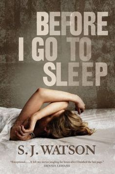 Adult Book Club Titles-Before I Go to Sleep by S.J watson. To see this book in LCL catalogue click on the book cover.