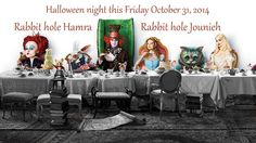 Rabbit Hole Pub present on #HALLOWEEN_NIGHT (Friday 31 of October 2014) We take the normally #HAPPY childhood characters you grew up with, bring them to #life, #RABBIT_HOLE will be a #playground of colorful chaos. Wear your best #Costumes…Be #creative…  #Rabbit_hole Hamra and Jounieh.  see more: http://bit.ly/1q2GltX