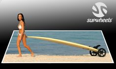 SUP Wheels ® - So easy to carry a SUP board with SUP Wheels® you...