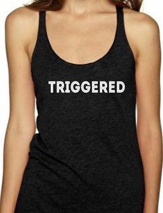 TRIGGERED - Women's Tank Top                      – Black Star Tees
