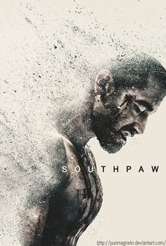 Southpaw Fanmade Poster by punmagneto -Watch Free Latest Movies Online on Best Movie Posters, Movie Poster Art, Cool Posters, Southpaw Movie, Love Movie, I Movie, Alternative Movie Posters, Jake Gyllenhaal, Foto Art