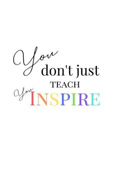 Teachers deserve to be reminded of the positive impact they have on a child's life. Sweet talk and encourage your teacher with candygrams, cute saying and small gifts! Plus FREE printables,gifts! Here's a collection of the best teacher appreciation quotes Teacher Encouragement Quotes, Best Teacher Quotes, Motivational Quotes For Teachers, Teacher Appreciation Quotes, Positive Quotes, Inspirational Quotes For Teachers, Quotes About Teachers, Teacher Thank You Quotes, Teacher And Student Quotes