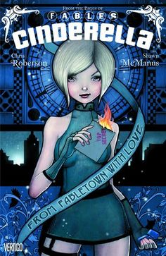 Cinderella, Vol. 1: From Fabletown with Love (Cinderella, #1) created by Bill Willingham