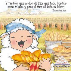 Eclesiastés 3:13 y también que es don de Dios que todo hombre coma y beba, y goce el bien de toda su labor. ♔