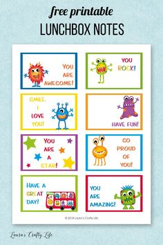 Printable Lunchbox Notes. Download these adorable monster free printable lunchbox notes. Some have room to write a personalized note to your child. #lunch #laurascraftylife #freeprintable