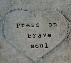 press on brave soul, book cover card, heart