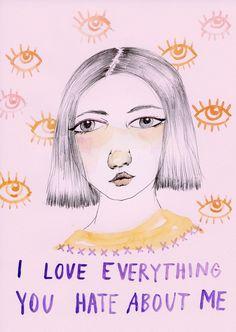 Eu amo tudo que você odeia em mim