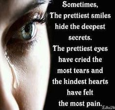 So true. I have had the unfortunate pleasure of knowing some very pleasant people who appeared very happy that committed suicide.