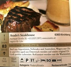 Great Falstaff Award 2015 for Asado's Steakhouse in Kirchberg near Kitzbühel:  83 points / 1 fork ( +1 point last year)  Thank you to the staff at Asado's Kitchen & Service for great performance. You are a wonderful team.  Open daily until Easter Sunday = 05.04.2015 !! Located in Kirchberg = 6 km from Kitzbühel. Do not miss it.